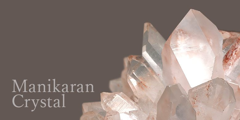マニカラン水晶